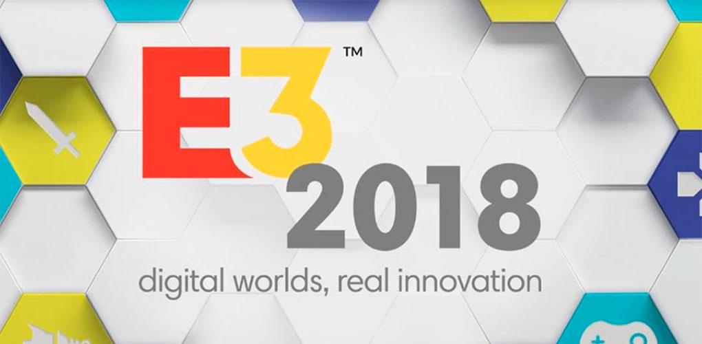 E3 2018: Já está tudo preparado?
